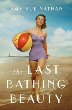 #BookReview The Last Bathing Beauty by Amy Sue Nathan @AmySueNathan @AmazonPub @LUAuthors #TheLastBathingBeauty