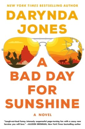 #BookReview A Bad Day for Sunshine by Darynda Jones @Darynda @smpromance @StMartinsPress #SunshineVicram #smpromance