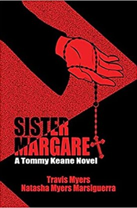 #BookReview Sister Margaret by Travis Myers & Natasha Myers Marsiguerra @NMarsiguerra #SisterMargaret