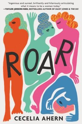 #BookReview Roar by Cecelia Ahern @Cecelia_Ahern @GrandCentralPub #Roar #CeceliaAhern #GrandCentralPub