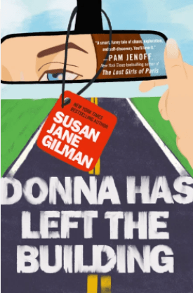 #BookReview Donna Has Left the Building by Susan Jane Gilman @SusanJGilman @GrandCentralPub