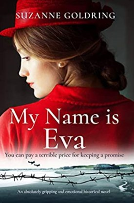 #BookReview My Name is Eva by Suzanne Goldring @SuzanneGoldring @readforeverpub @grandcentralpub #ReadForever #Forever20 #SuzanneGoldring #MyNameisEva