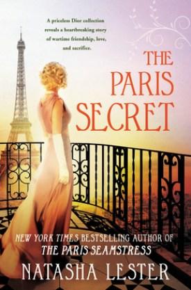 #BookReview The Paris Secret by Natasha Lester @Natasha_Lester @readforeverpub @grandcentralpub #ReadForever #Forever20 #NatashaLester #TheParisSecret