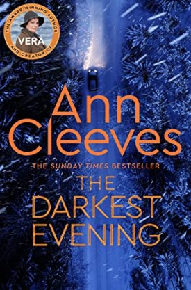 #BookReview The Darkest Evening by Ann Cleeves @AnnCleeves @PGCBooks #TheDarkestEvening #VeraStanhope #AnnCleeves