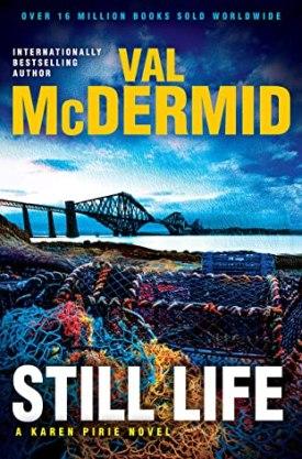 #BookReview Still Life by Val McDermid @valmcdermid @PGCBooks #StillLife #InspectorKarenPirie #ValMcDermid