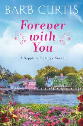 #BookReview Forever with You by Barb Curtis @barb_curtis @readforeverpub @grandcentralpub #ReadForever #Forever20 #BarbCurtis #SapphireSprings #ForeverwithYou
