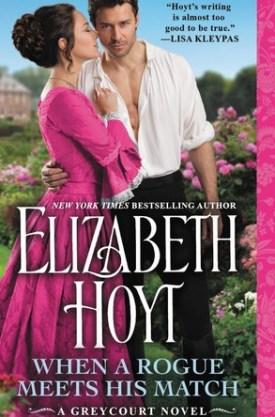 #BookReview When a Rogue Meets His Match @ElizabethHoyt @readforeverpub @grandcentralpub #ReadForever #Forever20 #ElizabethHoyt #Greycourt #WhenaRogueMeetsHisMatch