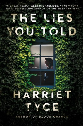 #BookReview The Lies You Told by Harriet Tyce @GrandCentralPub #TheLiesYouTold #HarrietTyce #GrandCentralPub