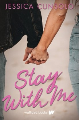 #BookReview Stay With Me by Jessica Cunsolo @AvaViolet17 @wattpad @RaincoastBooks #StayWithMe #JessicaCunsolo