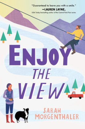 #BookReview Enjoy the View by Sarah Morgenthaler @SEmorgenthaler @SourcebooksCasa #EnjoytheView #MooseSprings #SourcebooksCasa