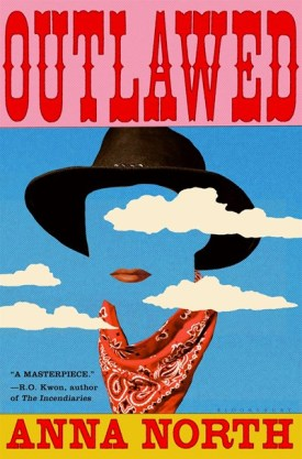 #BookReview Outlawed by Anna North @annanorthtweets @RaincoastBooks @BloomsburyPub #Outlawed #AnnaNorth
