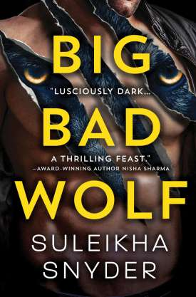 #BookReview Big Bad Wolf by Suleikha Snyder @suleikhasnyder @SourcebooksCasa #BigBadWolf #ThirdShift #SourcebooksCasa