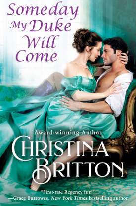 #BookReview Someday My Duke Will Come (Isle of Synne #2) by Christina Britton @cbrittonauthor @readforeverpub @grandcentralpub #ReadForever #Forever21 #ChristinaBritton #IsleofSynne