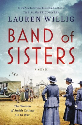 #BookReview Band of Sisters by Lauren Willig @WmMorrowBooks #BandofSisters #LaurenWillig