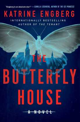 #BookReview The Butterfly House by Katrine Engberg @GalleryBooks @SimonSchusterCA #TheButterflyHouse #KornerandWerner #KatrineEngberg