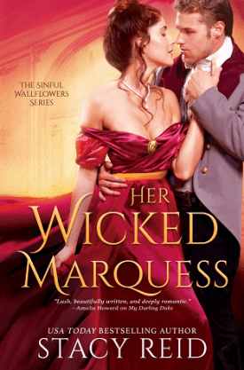 #BookReview Her Wicked Marquess (Sinful Wallflowers #2) by Stacy Reid @st_reid @entangledpub @angelamelamud #HerWickedMarquess #StacyReid #SinfulWallflowers