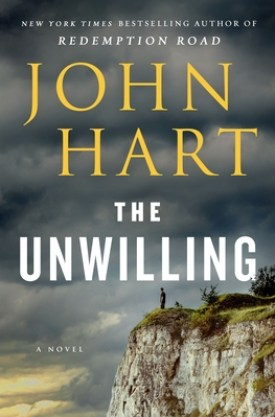 #BookReview The Unwilling by John Hart @StMartinsPress #TheUnwilling #JohnHart