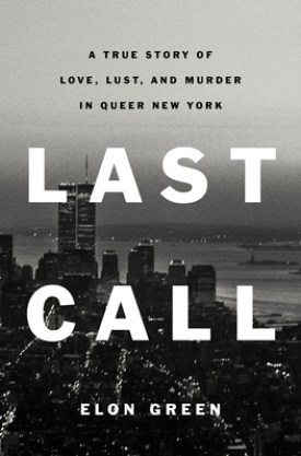 #BookReview Last Call by Elon Green @CeladonBooks #ReadLastCall #CeladonBooks #CeladonReads