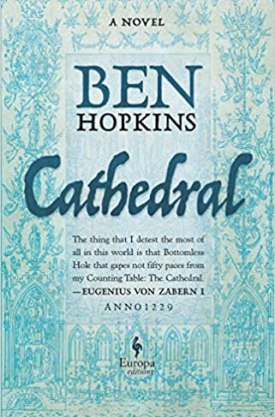 #BookReview Cathedral by Ben Hopkins @EuropaEditions @PGCBooks #Cathedral #BenHopkins