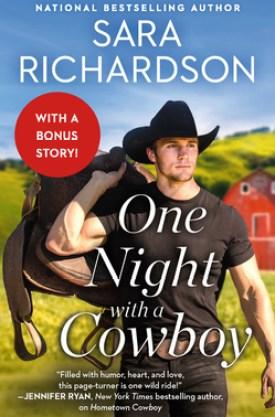 #BookReview One Night with a Cowboy by Sara Richardson @readforeverpub @grandcentralpub #ReadForever #ReadForeverPub #ReadForever2021 #SaraRichardson #OneNightwithaCowboy #SilveradoLakeSeries