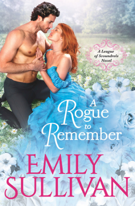 #BookReview A Rogue to Remember by Emily Sullivan @readforeverpub @grandcentralpub #ReadForever #ReadForeverPub #ReadForever2021 #ARoguetoRemember #EmilySullivan #LeagueofScoundrelsSeries