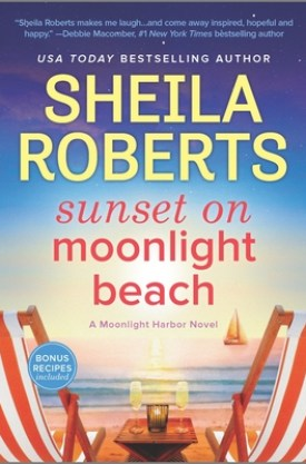 #BookReview Sunset on Moonlight Beach by Sheila Roberts @_Sheila_Roberts @uplitreads @HarlequinBooks #SunsetonMoonlightBeach #SheilaRoberts #MoonlightHarbor #UplitReads #gifted