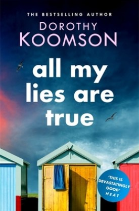 #BookReview All My Lies Are True By Dorothy Koomson @DorothyKoomson @Mobius_Books @headlinepg #AllMyLiesAreTrue #DorothyKoomson #MobiusBooksUS
