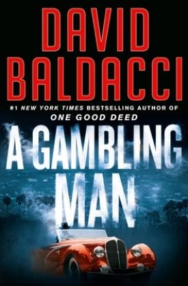 #BookReview A Gambling Man (Archer #2) by David Baldacci @davidbaldacci @GrandCentralPub #DavidBaldacci #AGamblingMan #ArcherSeries