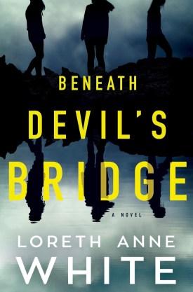 #BookReview Beneath Devil's Bridge by Loreth Anne White @Loreth @AmazonPub @LUAuthors @ThomasAllenLTD #BeneathDevilsBridge #LorethAnneWhite #Montlake
