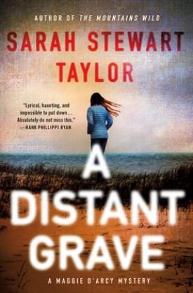 #BookReview A Distant Grave by Sarah Stewart Taylor @SSTaylorBooks @MinotaurBooks @StMartinsPress #MinotaurInfluencers #ADistantGrave #SarahStewartTaylor #MaggieDArcy
