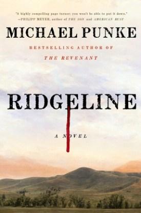 #BookReview Ridgeline by Michael Punke @HenryHolt #Ridgeline #MichaelPunke