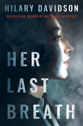 #BookReview Her Last Breath by Hilary Davidson @AmazonPub @ThomasAllenLTD #HerLastBreath #HilaryDavidson #Thomas&Mercer