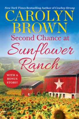 #BookReview Second Chance at Sunflower Ranch (The Ryan Family #1) by Carolyn Brown @ReadForeverPub @GrandCentralPub #ReadForever #Forever2021 #CarolynBrown #SecondChanceatSunflowerRanch #TheRyanFamilySeries