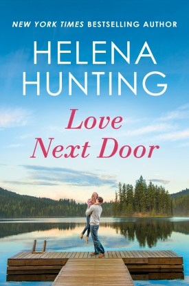 #BookReview Love Next Door (Lakeside #1) by Helena Hunting @helenahunting @AmazonPub @ThomasAllenLTD #LoveNextDoor #HelenaHunting #LakesideSeries