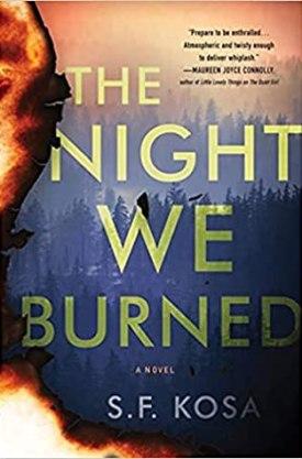 #BookReview The Night We Burned by S.F. Kosa @sarahfinebooks @RaincoastBooks @Sourcebooks @sbkslandmark #TheNightWeBurned #SFKosa #bookmarkedbylandmark