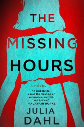 #BookReview The Missing Hours by Julia Dahl @juliadahl @MinotaurBooks @StMartinsPress #JuliaDahl #TheMissingHours #iykyk #MinotaurInfluencers #SMPInfluencers