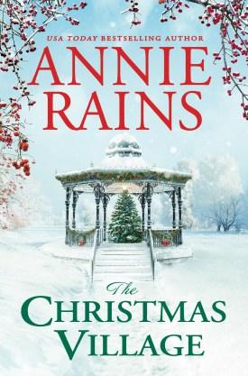 #BookReview The Christmas Village (Somerset Lake #2) by Annie Rains @AnnieRainsBooks @ReadForeverPub @GrandCentralPub #ReadForever #ReadForeverPub #ReadForever2021 #AnnieRains #TheChristmasVillage #SomersetLakeSeries