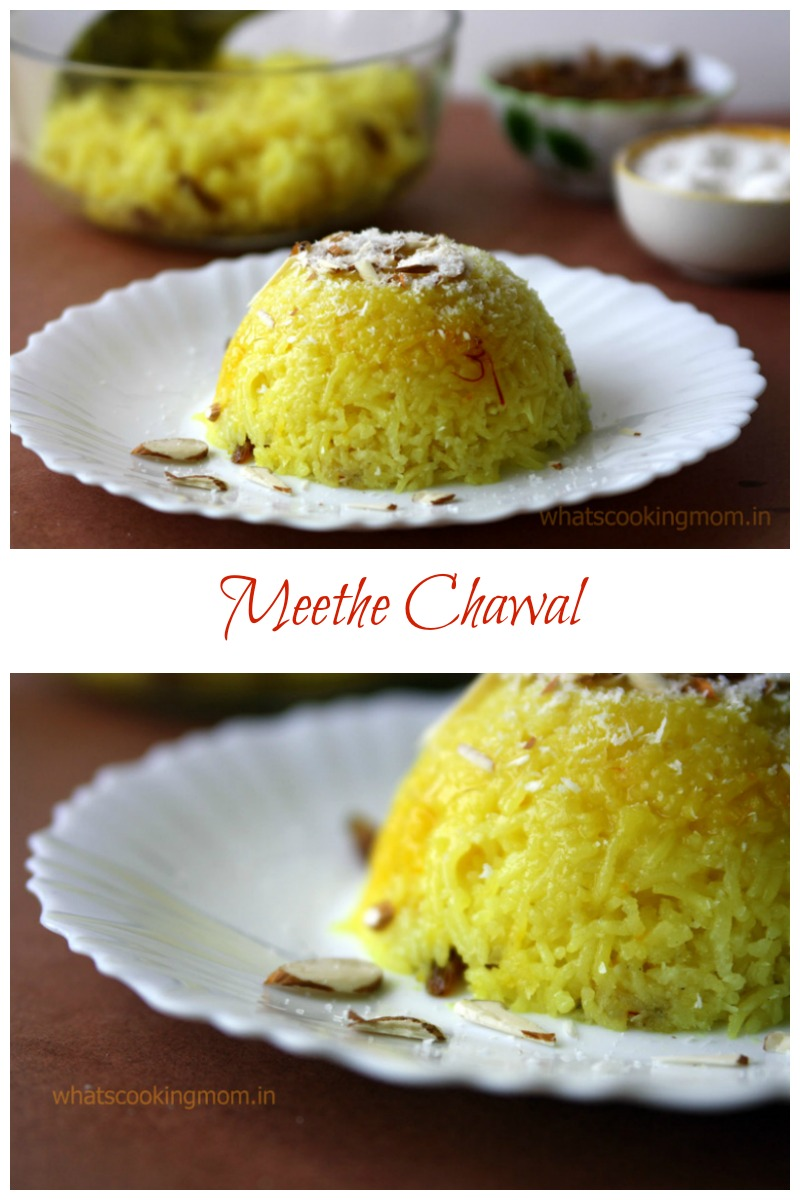 Meethe Chawal - Rice cooked with saffron, nuts, sugar and cardamom flavor and served hot…