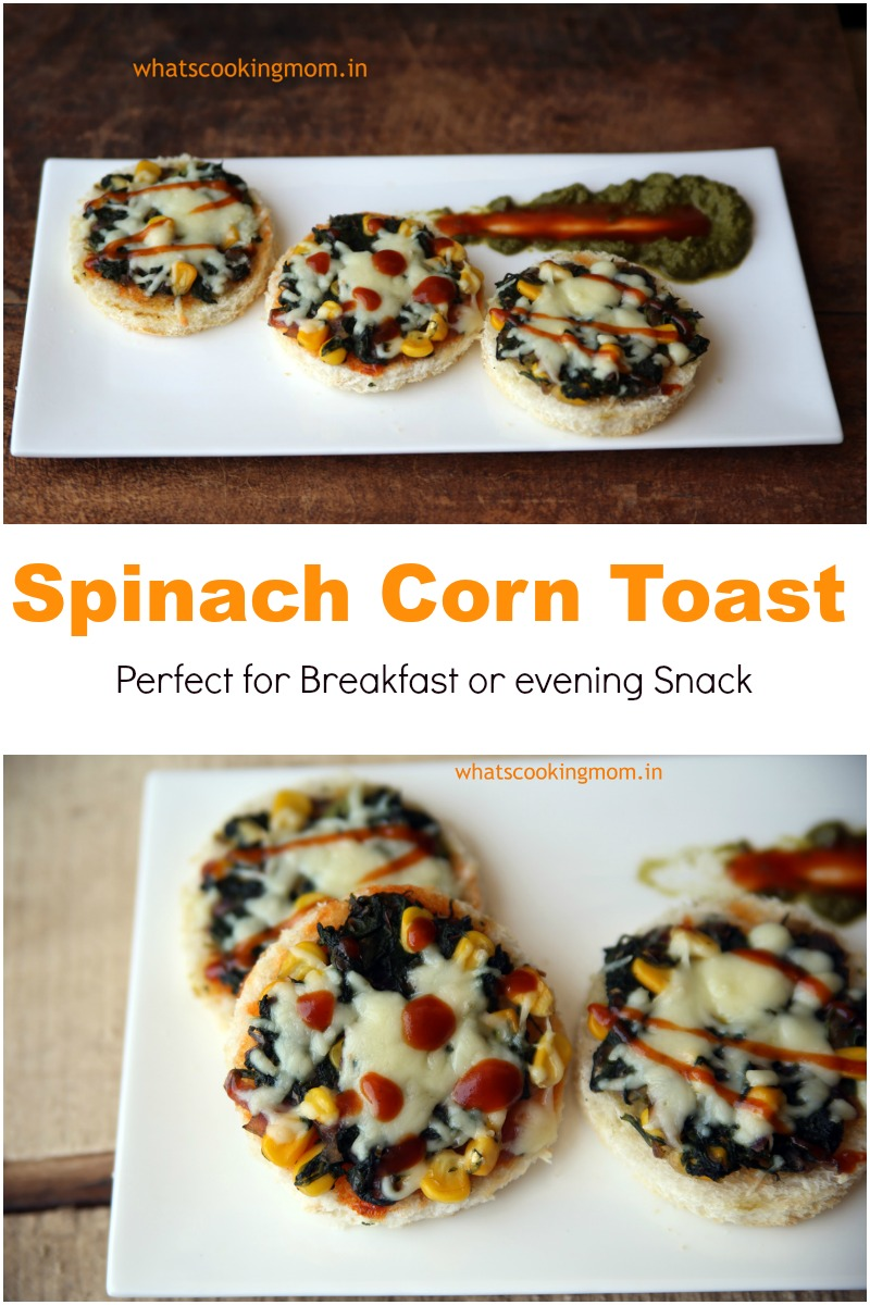 spinach corn toast - healthy, vegetarian, breakfast, kids lunch box, evening snack recipe