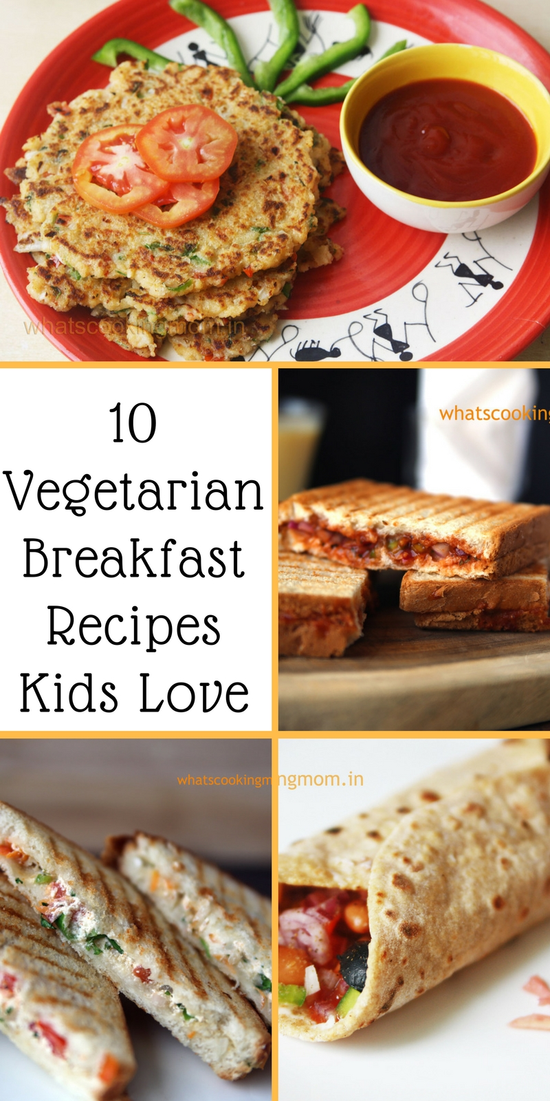 10 Vegetarian Breakfast Recipes Kids Love Whats Cooking Mom