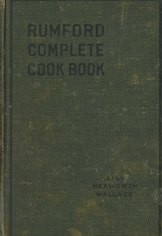 The Rumford complete cook book, 1924. This book came in almost nearly editions during the 1920s-1940s.