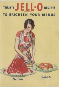 cover with woman slicing into gelatin ring mold and title text Thrifty Jell-O Recipes to Brighten Your Menus