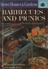 Barbecues and Picnics (Better Homes & Gardens Creative Cooking Library), 1963