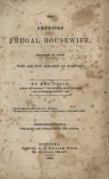 The American Frugal Housewife, 1844