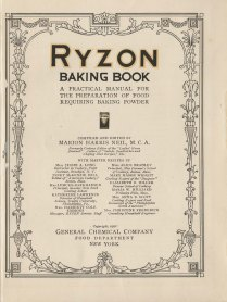 Ryzon Baking Book: A Practical Manual for the Preparation of Food Requiring Baking Powder, 1916
