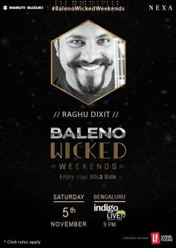 baleno-wicked-weekends-at-bengaluru-with-raghu-dixit-project