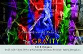 The Gravity - Exhibition of Paintings by K K R Vengara at Chitrakala Parishath, Bengaluru