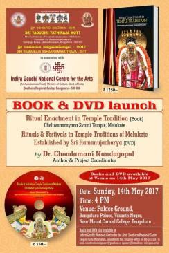 DVD and Book Launch of Temple Traditions of Melukote. by Sri Yadugiri Yathiraja Mutt and IGNCA-SRC Bengaluru (2)