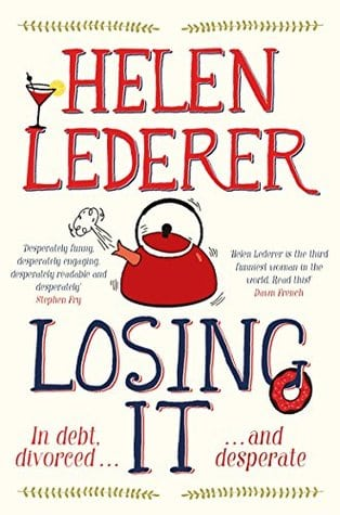 Book Review: Losing It By Helen Lederer Offers Light Entertainment