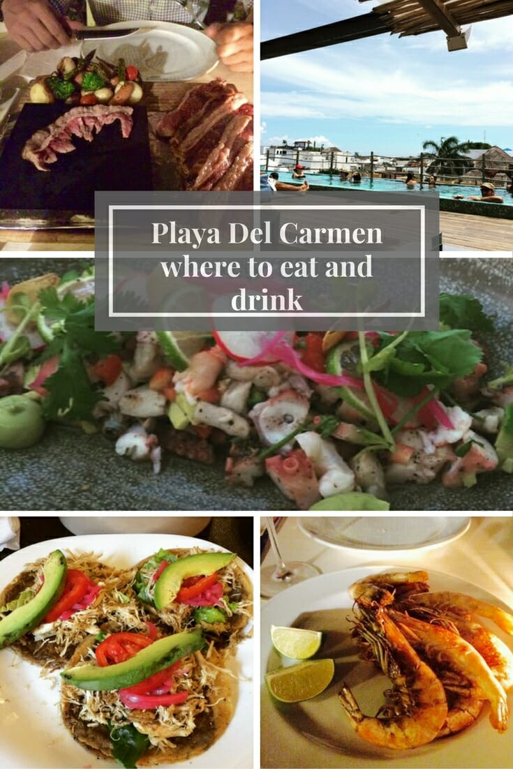Playa Del Carmen where to eat and drink